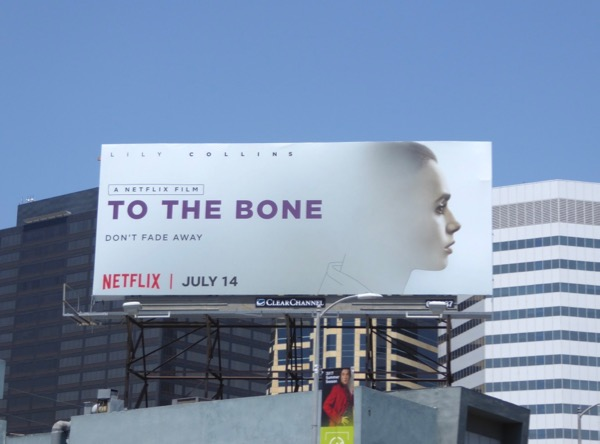 To the Bone Netflix film billboard