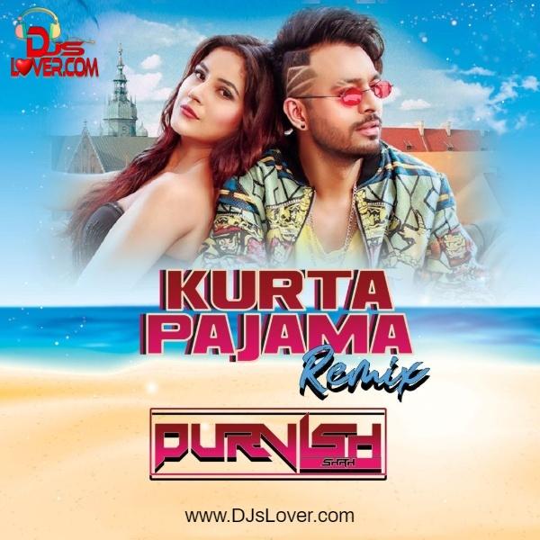 Kurta Pajama Remix DJ Purvish Punjabi song