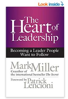 The Heart of Leadership