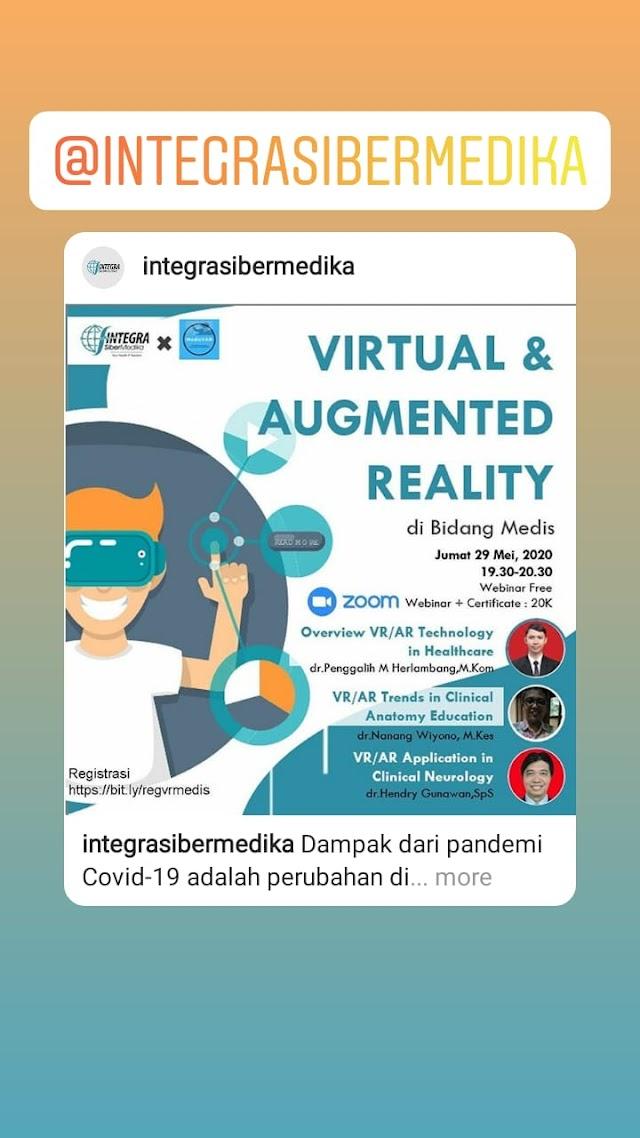 """Ikuti Webinar """"Virtual Augmented Reality di BIdang Medis"""", pada Jumat, 29 Mei 2020 (19.30-20.30)"""