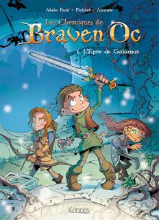 Les Chroniques de Braven Oc - Tome 1 - L'épée de Galamus aux éditions Kennes