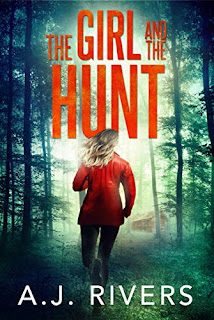 The Girl And The Hunt- A FBI Mystery Thriller Suspense by A.J. Rivers