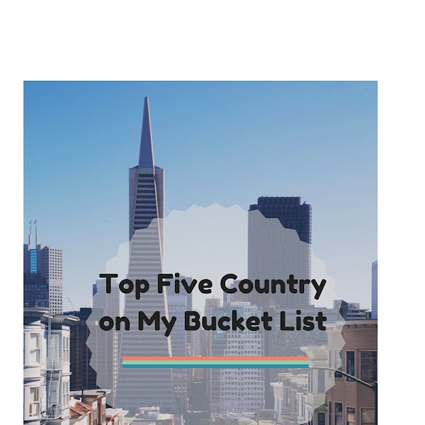 Top Five Country On My Bucket LIst
