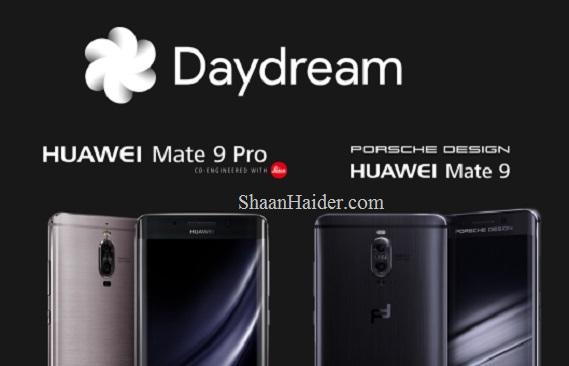 Huawei Mate 9 and Mate 9 Porsche Design Google Daydream VR Update