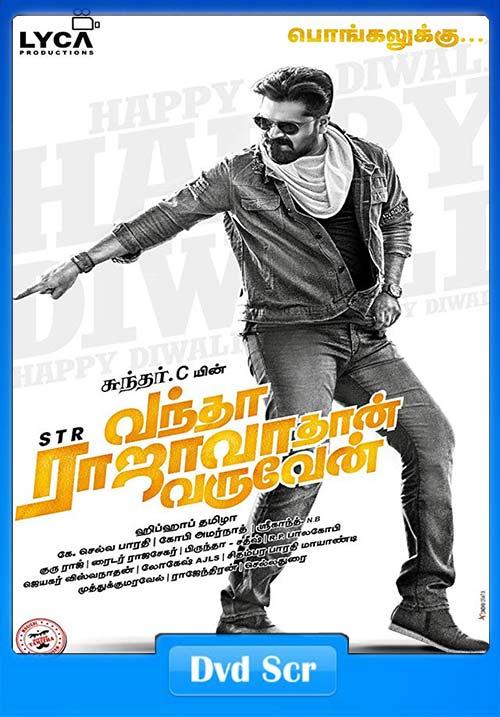 Vantha Rajavathaan Varuven 2019 Tamil HQ DVDScr | 480p 300MB | 100MB HEVC Poster