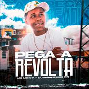 Pega a Revolta – MC Meno K