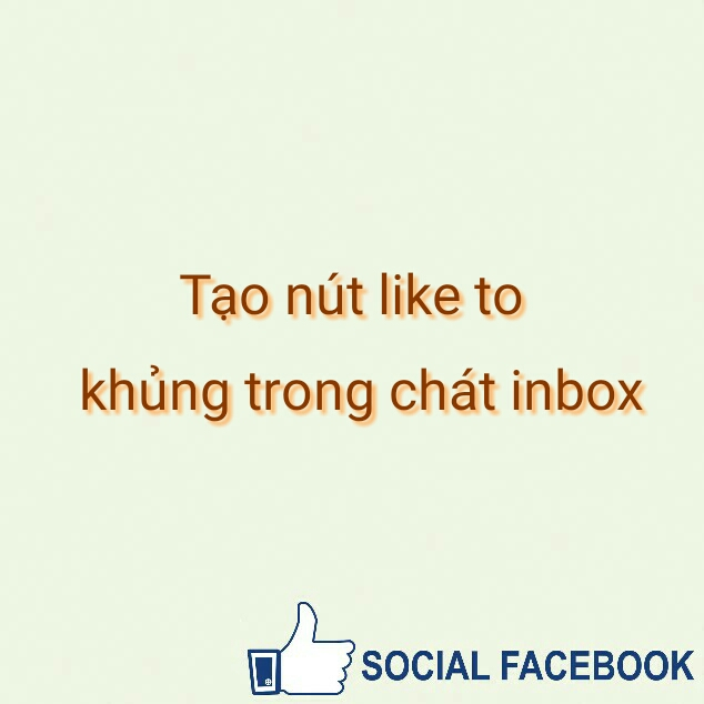 tao-nut-like-to-khung-trong-chat-inbox1