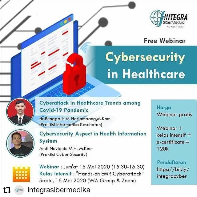 "Webinar ""CyberSecurity in Healthcare""  Jum'at 15 Mei 2020"