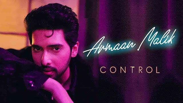 Control Lyrics   Armaan Malik   English