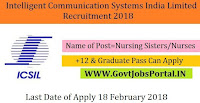 Intelligent Communication Systems India Limited Recruitment 2018– 60 Nursing Sisters/Nurses