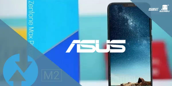 Cara install Stock ROM Asus Zenfone Max Pro M2 lewat TWRP