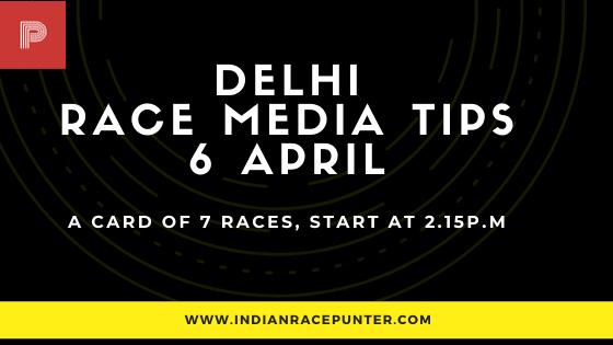 Delhi Race Media Tips 6 April