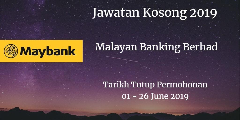 Jawatan Kosong Maybank 01 - 26 June 2019