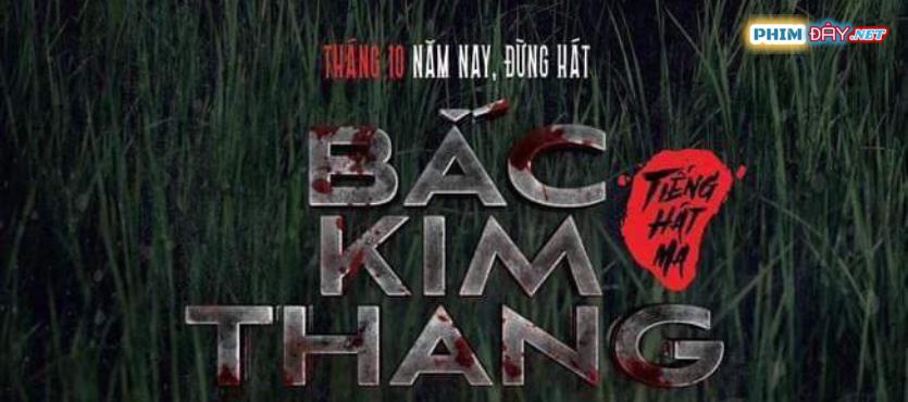 Bắc Kim Thang (2019) - Phim Kinh dị Việt Nam