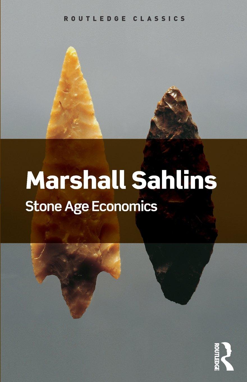 ResoluteReader: Marshall Sahlins - Stone Age Economics