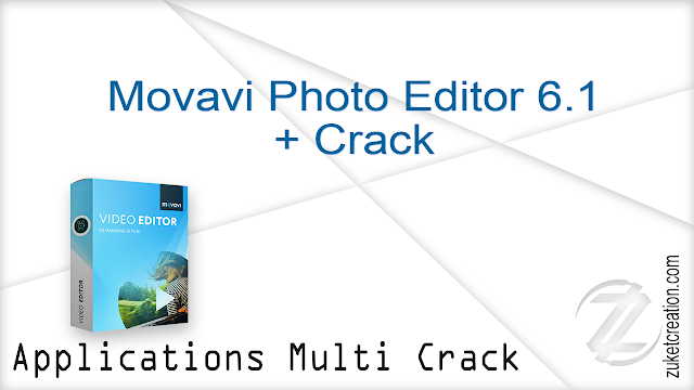 Movavi Photo Editor 6.1 + Crack