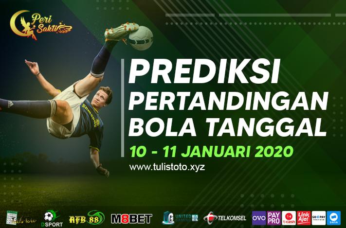 PREDIKSI BOLA TANGGAL 10 – 11 JANUARI 2021
