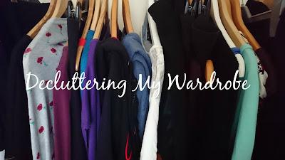 Decluttering My Wardrobe