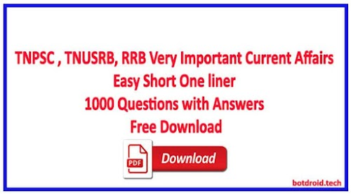 TNPSC | TNUSRB | RRB Important Current Affairs 1000 QA Easy Notes Jan to July 2019