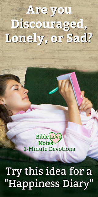 """Do you have a """"Happiness Diary""""? It's important for our well being and this 1-minute devotion explains why.  #BibleLoveNotes #Bible"""
