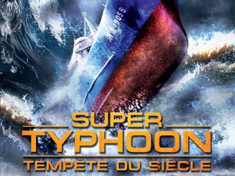 Super typhoon - Tempête du siècle affiche