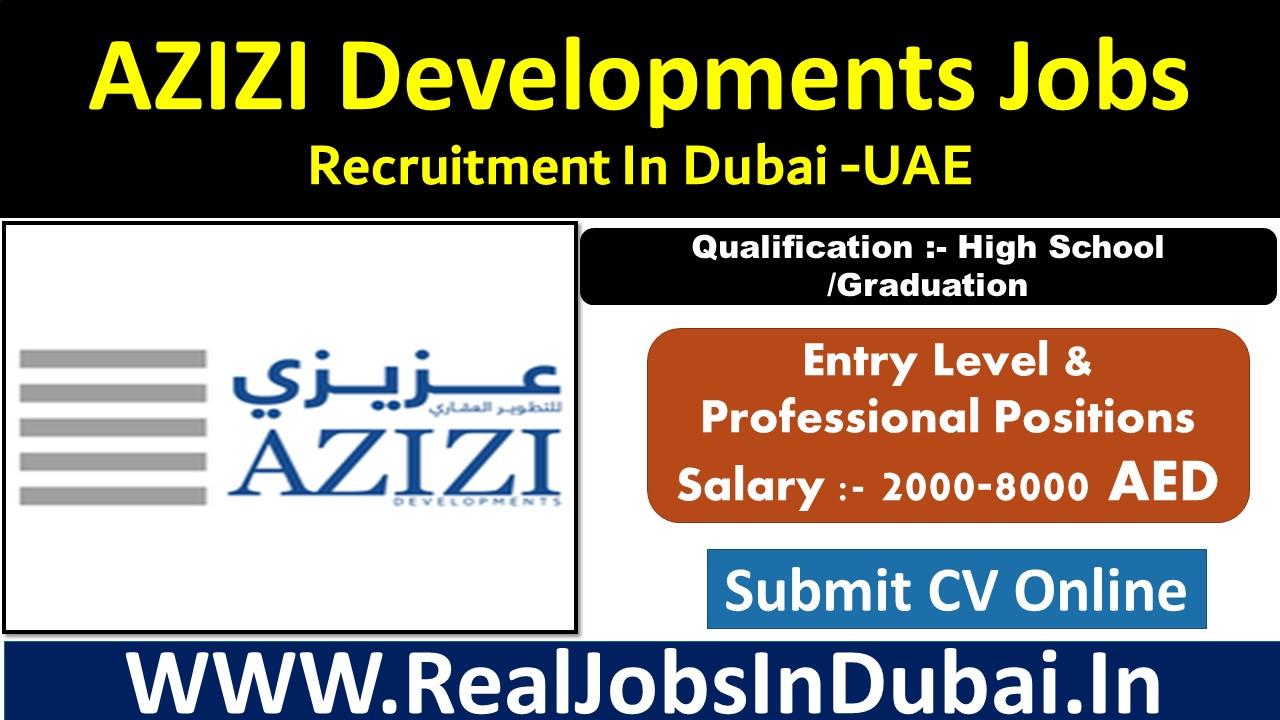 azizi developments careers, azizi developments dubai careers, azizi developments careers dubai, careers azizi developments.