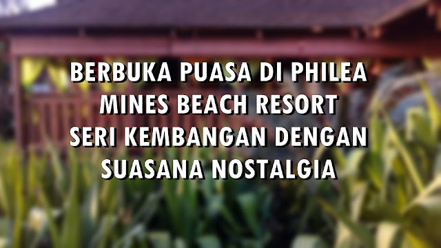 PHILEA MINES BEACH RESORT SERI KEMBANGAN