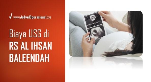 Biaya USG di RS Al Ihsan Baleendah