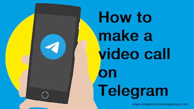 How to make a video call on Telegram