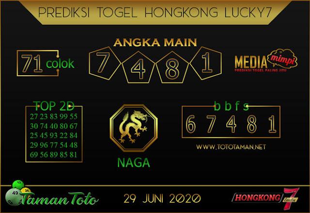 Prediksi Togel HONGKONG LUCKY 7 TAMAN TOTO 29 JUNI 2020