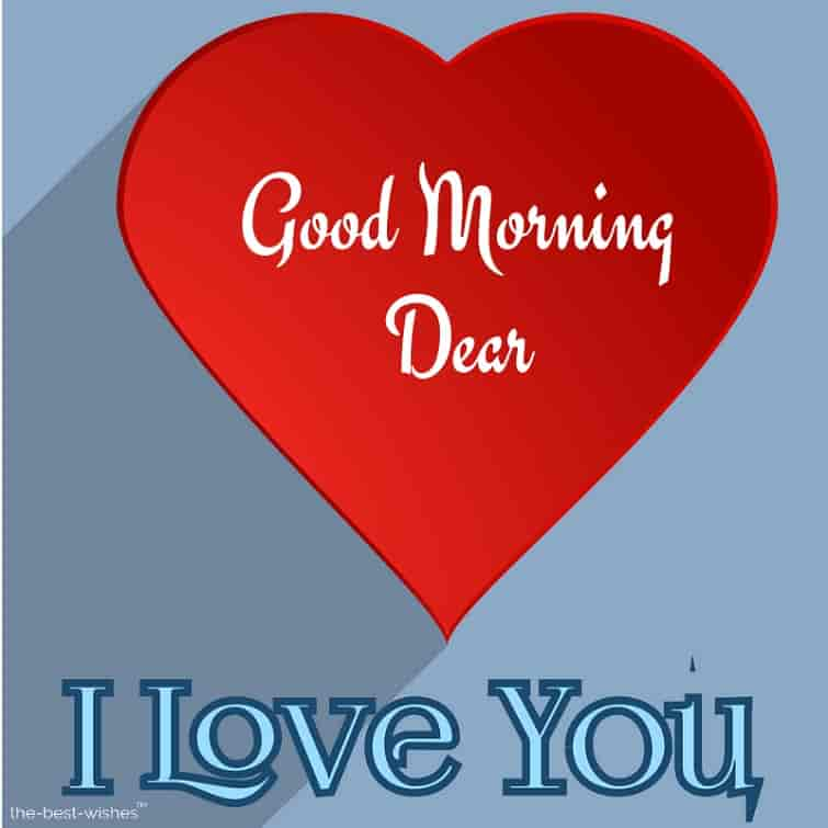 good morning dear love you