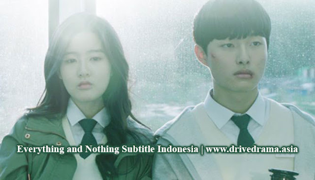 Download Drama Korea Everything and Nothing Batch Subtitle Indonesia