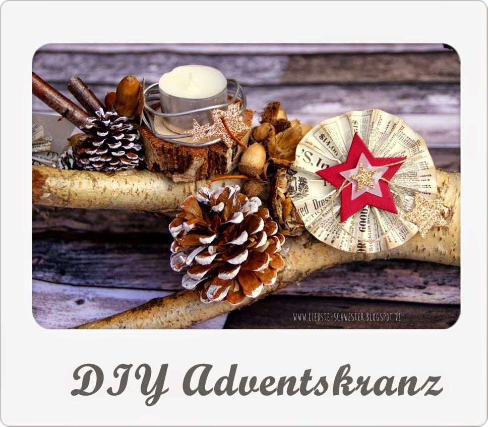 http://liebste-schwester.blogspot.de/2014/11/diy-adventskranz.html