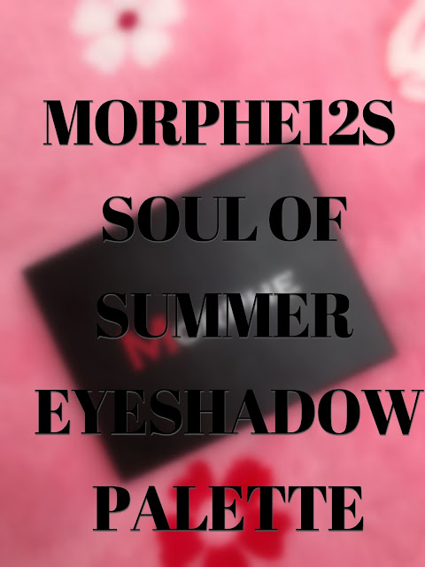Reseña y swatches: Paleta de Morphe 12S - Soul of Summer.