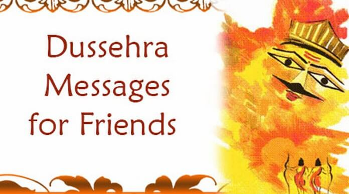 Happy Dussehra Quotes For Besties & Friends