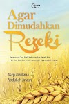 Download Buku Agar Dimudahkan Rezeki - Asep Maulana & Abdullah Jinaan [PDF]