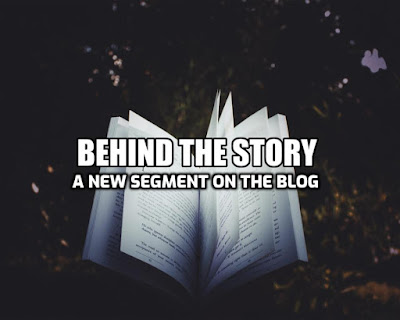 Behind the story - new segment