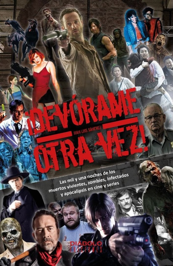 ¡Devórame Otra Vez! Los Zombies en el Cine y las Series. Reseña