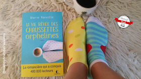 La vie rêvée des chaussettes orphelines Marie Vareille avis chronique happymanda happybook