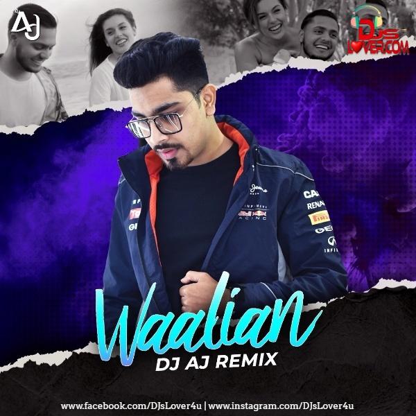 Waalian Remix Harnoor DJ AJ