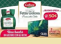 Concorso Galbani Fetta Golosa : vinci buoni spesa da 50€ e Smart TV Samsung