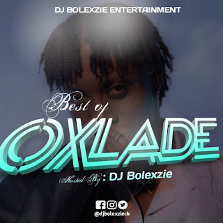 https://www.edoloaded.com/2020/05/16/dj-bolexzie-best-of-oxlade-download/