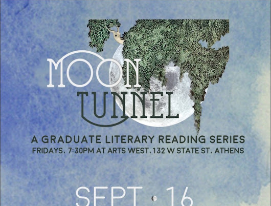 Moon Tunnel: A Graduate Literary Reading Series
