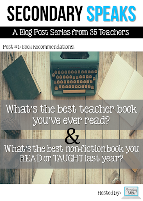 Thirty-five secondary teachers have come together to join in the Secondary Speaks roundtable, and in this first post, they're discussing two questions: the best teacher book they've ever read and the best non-fiction book they read or taught last year. Click through to read all of their responses!