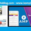 Belajar Blog Versi Amp Bersama Kompi Ajaib