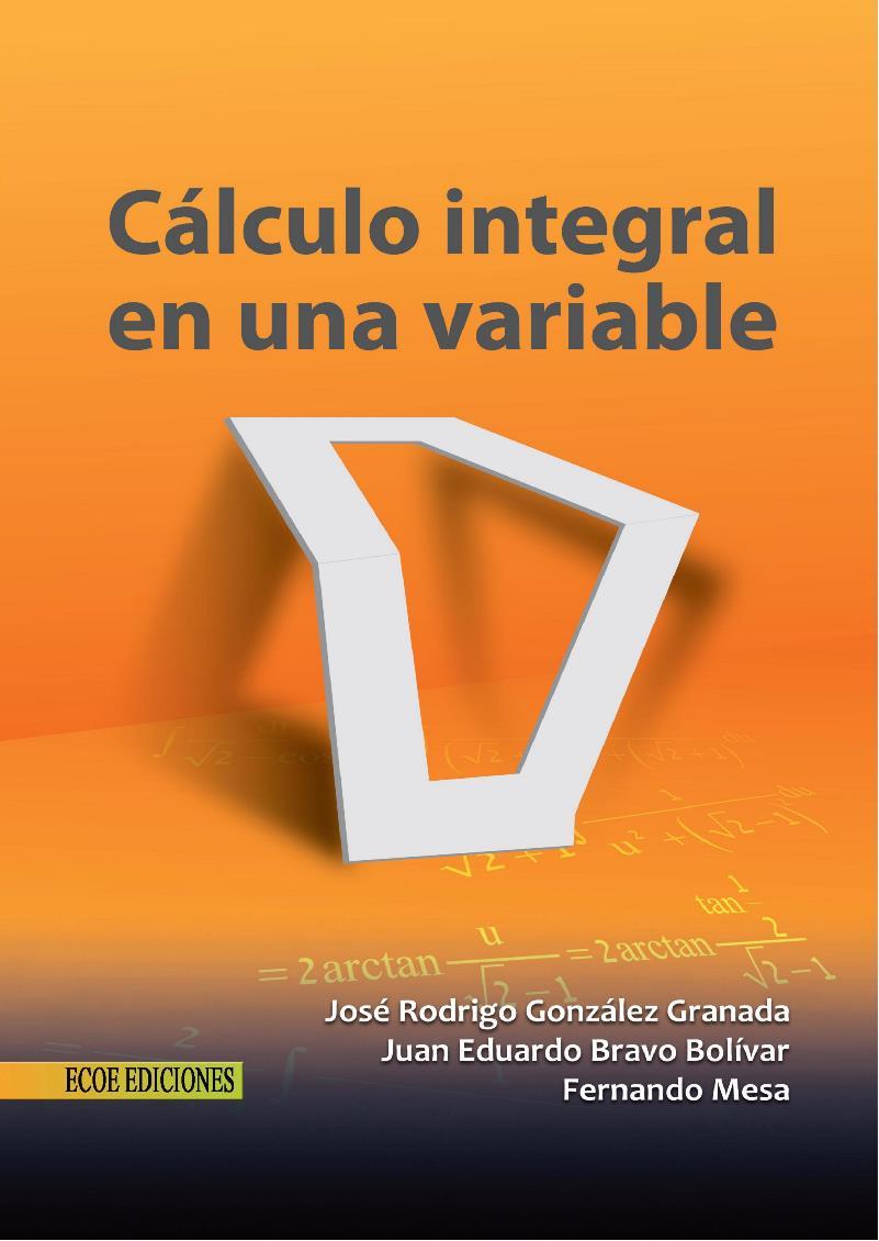 Cálculo integral en una variable – Femando Mesa