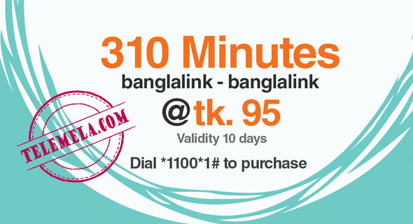 Banglalink 310 Minutes 95Tk Bundle offer