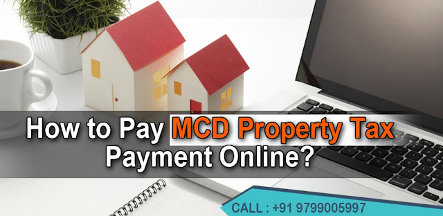 How to Pay MCD Property Tax Payment Online