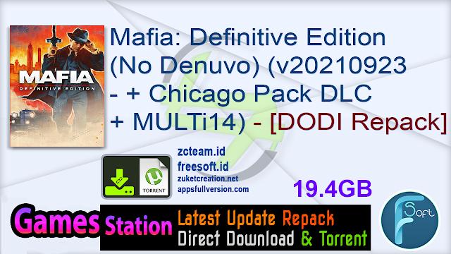 Mafia: Definitive Edition (No Denuvo) (v20210923 – build 7368608 + Chicago Pack DLC + MULTi14) (From 11.4 GB) – [DODI Repack]