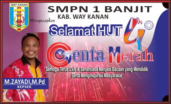 SMPN 1 Banjit Mengucapkan Selamat HUT 4 Tahun Genta Merah